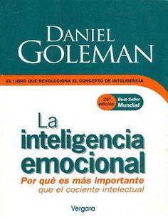 La Inteligencia Emocional Por Daniel Goleman