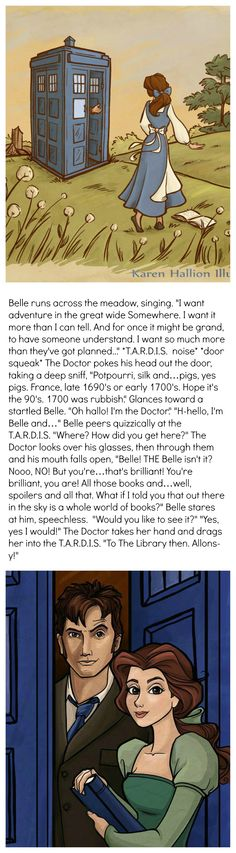 Belle and The Doctor.  All pictures © 2013 Karen Hallion Illustration, text © 2013 Kaitie Rock. I can totally see this happening.(: