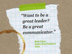 """""""Want to be a great leader? Be a great communicator"""" ~Brett Caine, Citrix #MeetingIsBelieving"""