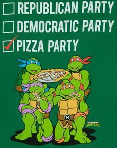 Less politics, more pizza!