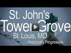 St Johns Tower Grove St. , Louis Missouri St Louis, Missouri, How To Become, Tower, Community, Rook, Computer Case, Building