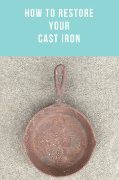 Easy step by step directions on how to restore cast iron. Vintage Cast Iron has been growing in popularity for years now. It seems that as far as cookware goes, people are realizing that cast iron is healthier and tastes better than modern cookware. Rusted Cast Iron Skillet, Cast Iron Skillet Cooking, Cast Iron Pot, House Cleaning Tips, Diy Cleaning Products, Cleaning Hacks, Cleaning Rusty Cast Iron, Restore Cast Iron, Cast Iron Care