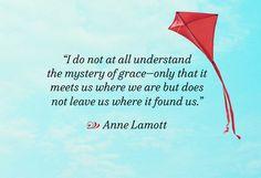 Anne Lamott on the mystery of grace.