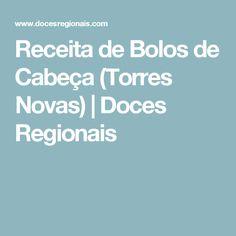 Receita de Bolos de Cabeça (Torres Novas) | Doces Regionais