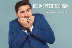 Helikopter-Technik: Ängste schneller überwinden