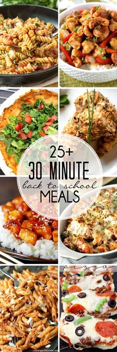 30 Minute (Back-to-School) Meals - Over 25 mouthwatering recipes that you can cook up in less than 30 minutes!  You need these in your back pocket!
