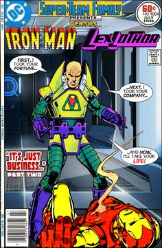 "Super-Team Family: The Lost Issues!: Iron Man Vs. Lex Luthor in ""It's Just Business!"" (Part 2)"