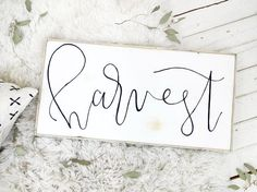 cursive harvest black and white rustic wood sign