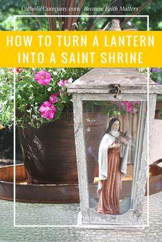 How to Turn a Lantern into a Saint Shrine