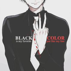 Black color is my favorite, just like my fate..
