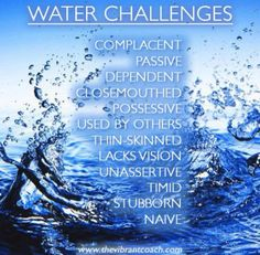 Elements Water: ~ The Four Elements of Success™ Character Strengths and Challenges: Water Challenges. Wiccan, Magick, Witchcraft, Water Witch, Sea Witch, 4 Elements, Classical Elements, Elemental Magic, Elemental Powers