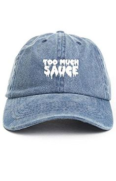470814a9 Too Much Sauce Unstructured Baseball Dad Hat Cap - Denim Denim Cap, Men's  Denim,