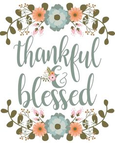 Thankful and Blessed Print - The Idea Door Thanksgiving Prayer, Thanksgiving Crafts, Thanksgiving Decorations, Fall Crafts, Thanksgiving Wallpaper, Thanksgiving Appetizers, Thanksgiving Outfit, Fall Wallpaper, Iphone Wallpaper