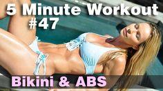 5 Minute Workout #47 - Bikini & ABS