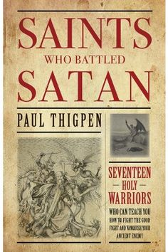Saints Who Battled Satan is a heart-thumping read