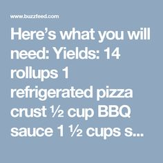 Here's what you will need: Yields: 14 rollups 1 refrigerated pizza crust ½ cup BBQ sauce 1 ½ cups shredded rotisserie chicken ½ red onion, finely chopped 1 cup shredded cheese ¼ cup parsley, chopped Directions: Preheat oven to 425°F/220°C. Roll out the pizza crust into a rectangle. Spread on the BBQ sauce. Top with chicken, onion, cheese, and parsley. Roll it up longways, and cut into slices. Bake face-up for 15 minutes. Enjoy! Follow BuzzFeed's Tasty on Facebook, Instagram, YouTube, Vine…
