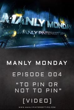 On today's episode, Jeff Sieh warns guys starting on Pinterest to watch what they pin.  Tips for men on Pinterest on remembering who their audience is and that one wrong pin can harm your reputation. | www.ManlyPinterestTips.com  | #ManlyMonday #ManlyPinterestTips.com