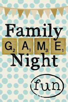 Family Game Night Ideas!