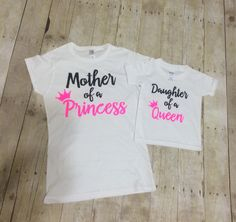 Mommy and Me Set Mother of a Princess Daughter of a Queen Women's Fitted or…
