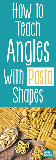 Noodles: Bad for your waistline, good for your lesson book. In, this fun activity for teaching angles students explore pasta shapes. Geometry Lessons, Teaching Geometry, Teaching Math, Secondary Math, Primary Maths, Primary School, Second Grade Math, Fourth Grade, Ks2 Maths