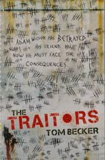 The traitors   by Becker, Tom .  Scholastic, 2012