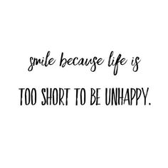 Life is to short to be unhappy. @just.lifequotes  #whitescripts