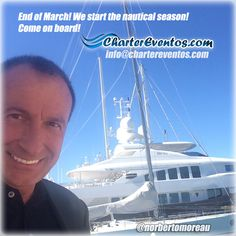 Season is starting in the Mediterranean Sea. Here some greetings from Spain! (End of March 2015) info@chartereventos.com  Just was having a drink with a captain here. We got one more yacht for charter! Make your reservations soon!