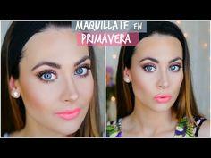 Maquillaje para Primavera. Spring Makeup Tutorial | FRESCO & LUMINOSO. Lizy P - YouTube