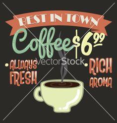 Old vintage coffee poster vector by Milena_Vuckovic on VectorStock®