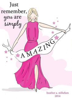 YOU ARE AMAZING!