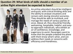 Question What kinds of skills should a member of an airline flight attendant. Question What kinds of skills should a member of an airline flight attendant be expected to hav Interview Skills, Interview Questions And Answers, Job Interview Tips, Interview Preparation, Job Interviews, Airline Attendant, Flight Attendant Humor, Flight Attendant Interview Questions, Airline Flights