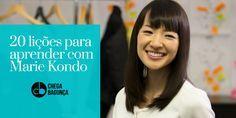20 lições para aprender com Marie Kondo…