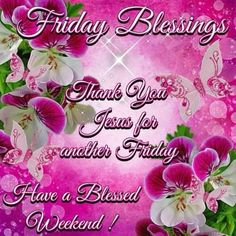 Friday Blessings  friday friday quotes friday blessings blessed friday quotes friday blessing quotes friday blessing images