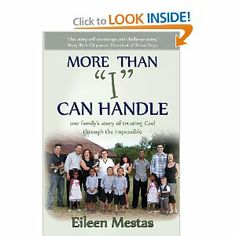 """More Than """"I"""" Can Handle: One Family's Story of Trusting God Through the Impossible by Eileen Mestas. $15.95. Publication: February 16, 2013. Publisher: Winters Publishing (February 16, 2013)"""