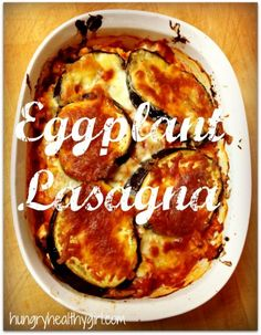 Eggplant Lasagna by Hungry Healthy Girl. Made a ricotta, garlic, herb mix for in between layers. Low Carb Recipes, Great Recipes, Vegetarian Recipes, Cooking Recipes, Favorite Recipes, Healthy Recipes, Hungry Girl Diet, Hungry Girl Recipes, Eggplant Lasagna