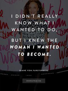 Diane von Furstenberg's Best Quotes Ever to Inspire an Amazing 2015 via @WhoWhatWear