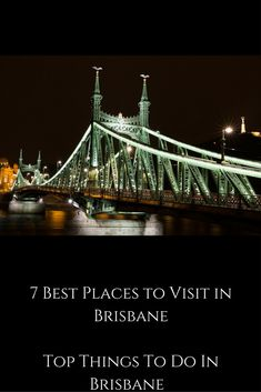 7 Best Places to Vis
