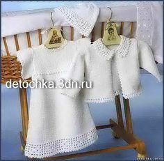 Вязаное крестильное платье, жакет и шапочка - Вязанные крестильные комплекты - Вязание малышам - Вязание для малышей - Вязание для детей. Вязание спицами, крючком для малышей