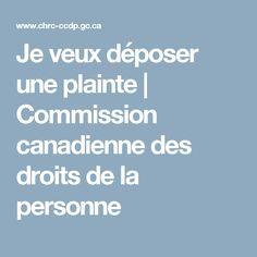 Je veux déposer une plainte | Commission canadienne des droits de la personne