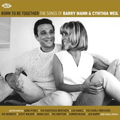 Born to be together : the songs of Barry Mann & Cynthia Weil / performed by Gene Pitney ...[et al.]. Juliol 2015