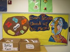 """Bulletin Board - with a Picasso drawing saying"""" Even Picasso Cleaned Up His Mess."""