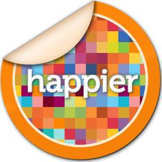 be happy, define happiness, authentic happiness, how to be happy, the happiness project