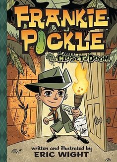 """Fans of Wimpy Kid and Big Nate will love Frankie Pickle! "" Click on the cover to read more..."