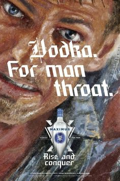 Campaign for Maximus Vodka from Wieden + Kennedy #Maximus Vodka #Widen + Kennedy #Mort Kunstler
