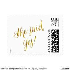 She Said Yes Quote Faux Gold Foil Metallic Design Postage Stamp