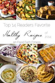 Top 14 Healthy Recipes of 2014 - A list of healthy recipes that are good for any year! | Foodfaithfitness.com | @FoodFaithFit