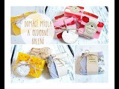 Výroba domácího mýdla a ozdobné balení/ diy homemade soap, wrapping soap - YouTube