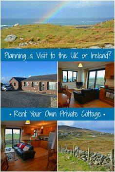 Live like a local by renting a private cottage during your next visit to the British Isles (UK & Ireland)!