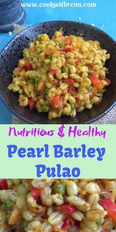 Pearl Barley pulao is a simple healthy and delicious diabetic friendly one pot meal which can be done with ingredients available at home. Vegetarian Recipes, Cooking Recipes, Healthy Recipes, Ninja Recipes, Healthy Food, One Pot Meals, Easy Meals, Pearl Barley, Healthy Grains