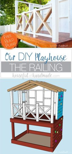 DIY Playhouse is coming along! This week we tackled the playhouse railing. The beautiful X railing is perfect for the cute cottage playhouse. See how we are building the playhouse step-by-step including free build plans and time/cost breakdown. Backyard Playset, Backyard Playhouse, Build A Playhouse, Outdoor Playset, Outdoor Playhouses, Kids Playhouse Plans, Outside Playhouse, Cubby Houses, Play Houses